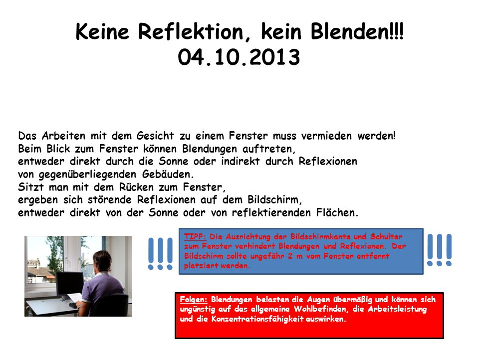 Keine Reflektion, kein Blenden!!! 04.10.2013