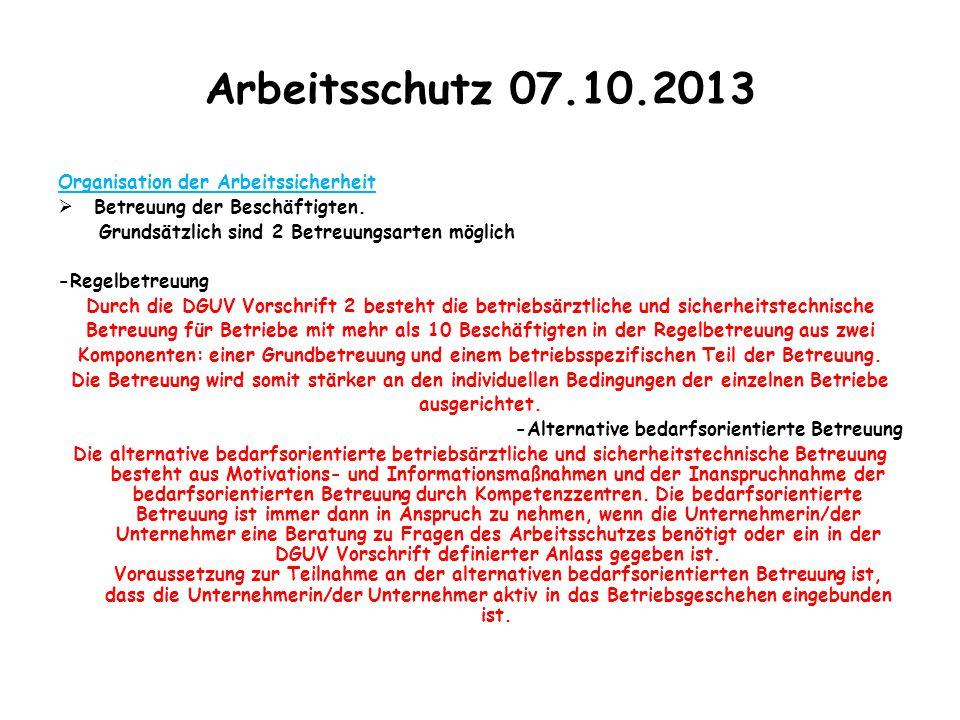 Arbeitsschutz 07.10.2013 Organisation der Arbeitssicherheit