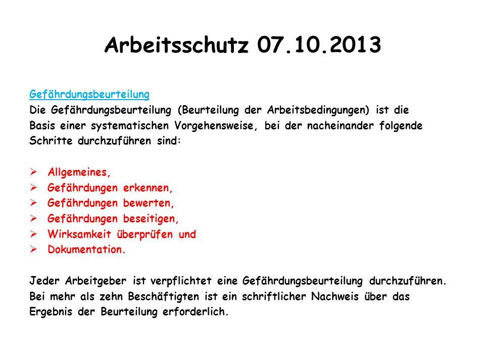 Arbeitsschutz 07.10.2013 Gefährdungsbeurteilung