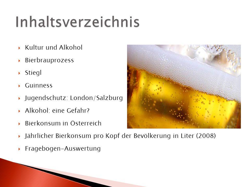 Inhaltsverzeichnis Kultur und Alkohol Bierbrauprozess Stiegl Guinness