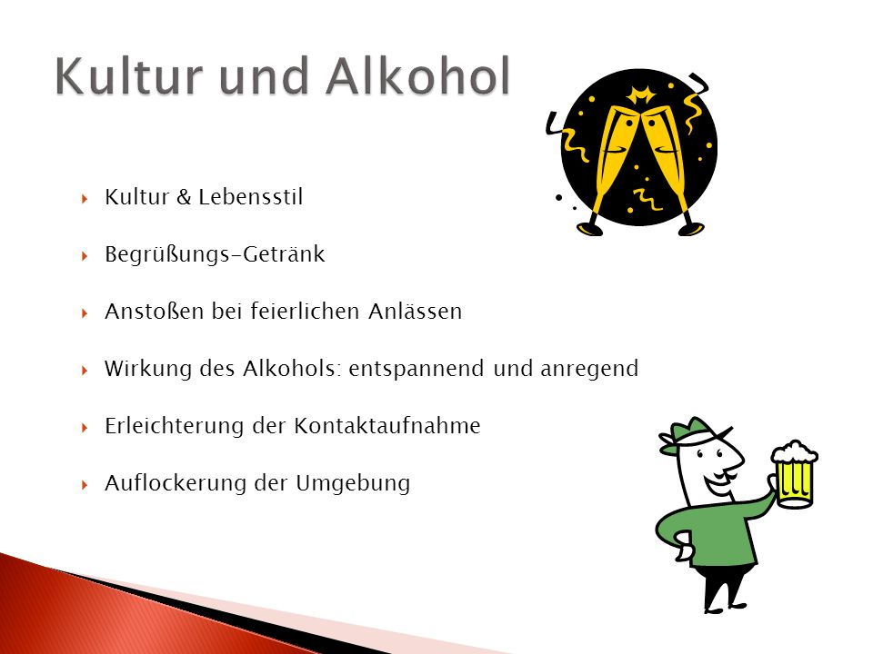 Kultur und Alkohol Kultur & Lebensstil Begrüßungs-Getränk