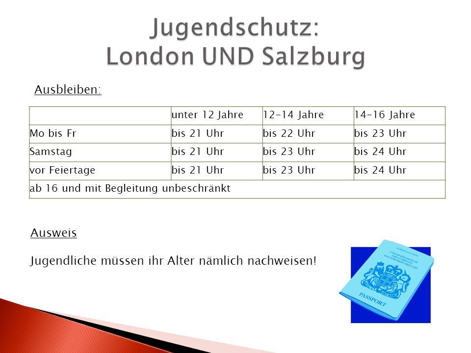 Jugendschutz: London UND Salzburg