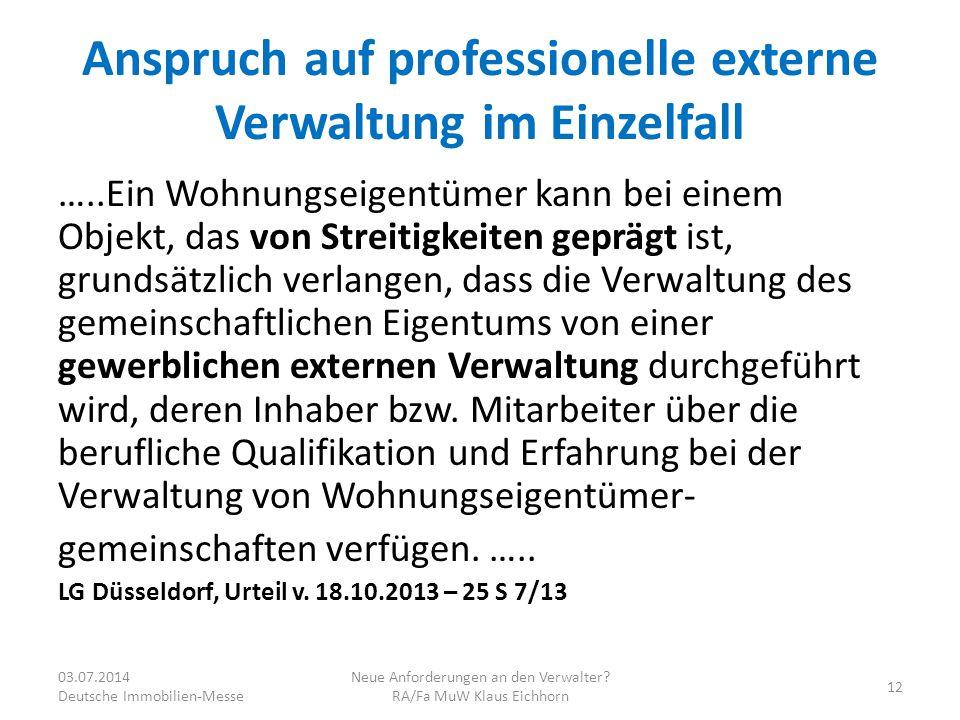 Anspruch auf professionelle externe Verwaltung im Einzelfall