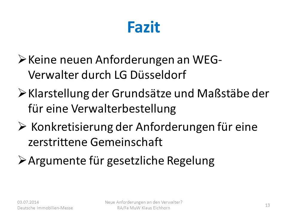 Neue Anforderungen an den Verwalter RA/Fa MuW Klaus Eichhorn