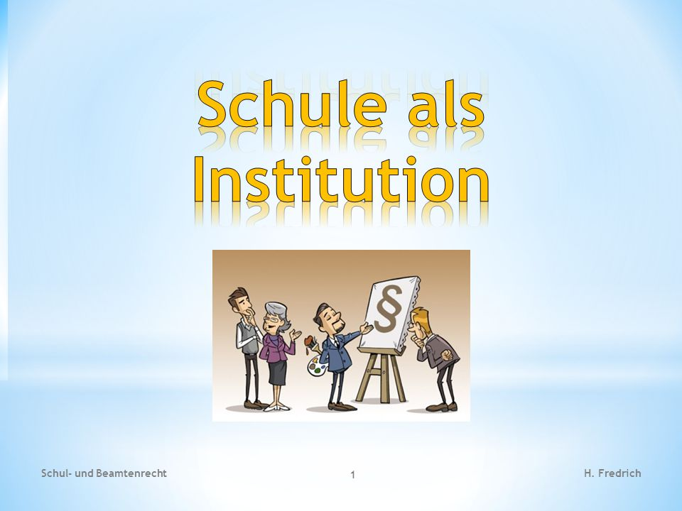 Schule als Institution
