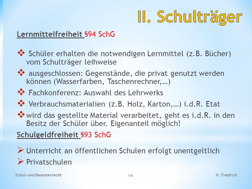 II. Schulträger Lernmittelfreiheit §94 SchG