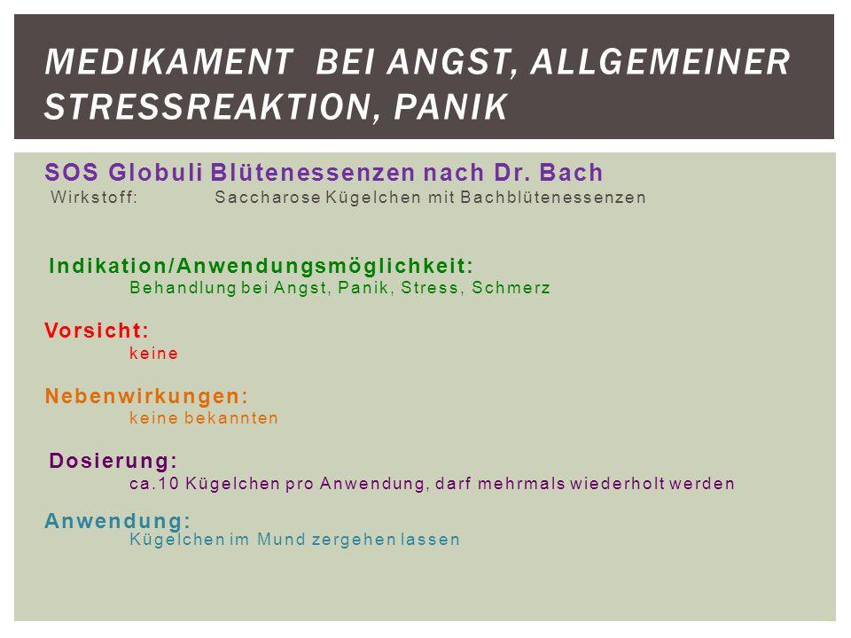 Medikament bei Angst, allgemeiner Stressreaktion, Panik