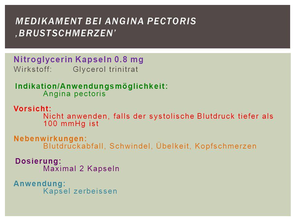 Medikament bei Angina pectoris 'Brustschmerzen'