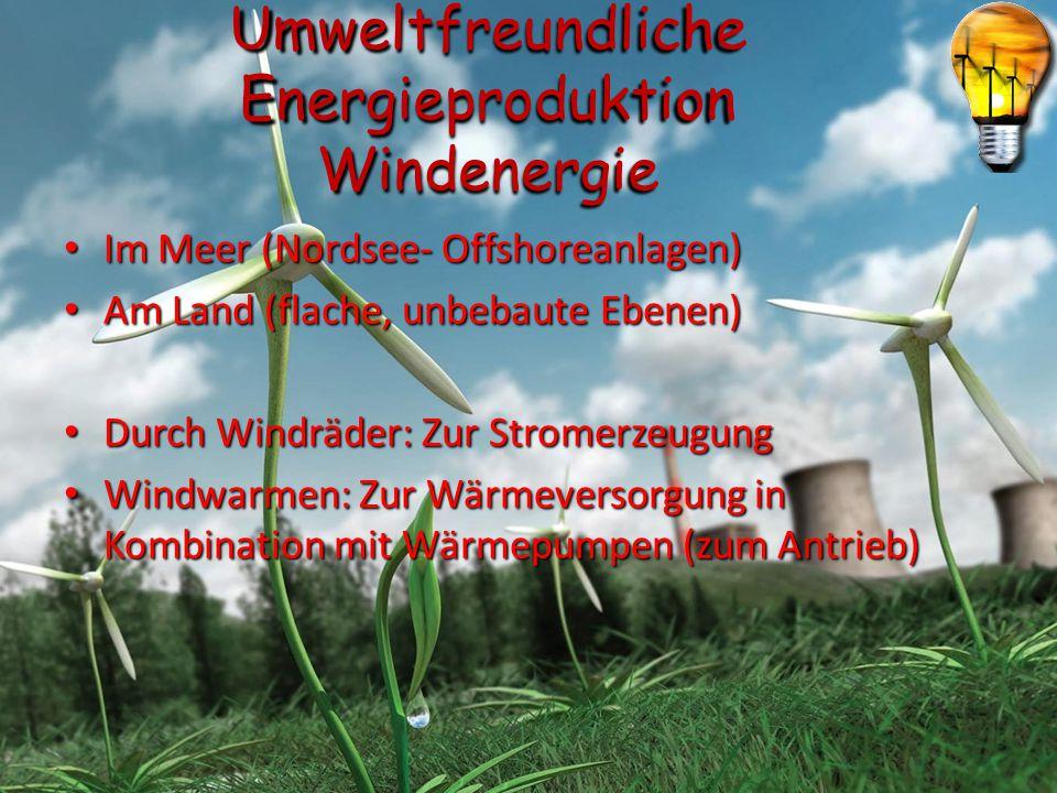 Umweltfreundliche Energieproduktion Windenergie