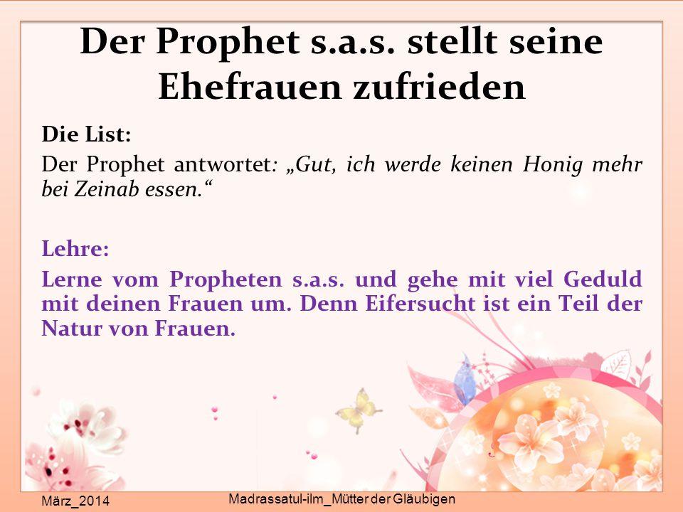 Der Prophet s.a.s. stellt seine Ehefrauen zufrieden