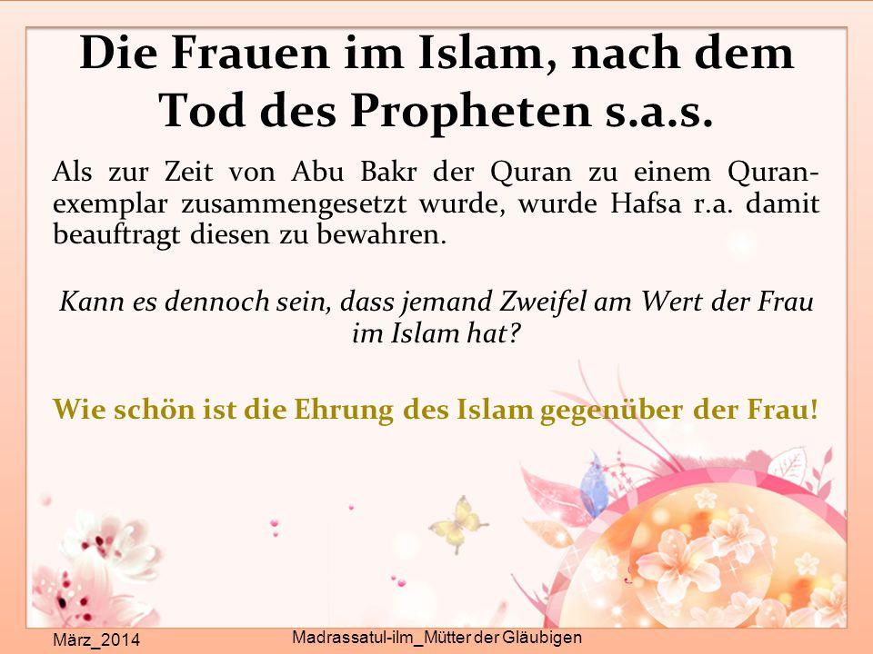 Die Frauen im Islam, nach dem Tod des Propheten s.a.s.