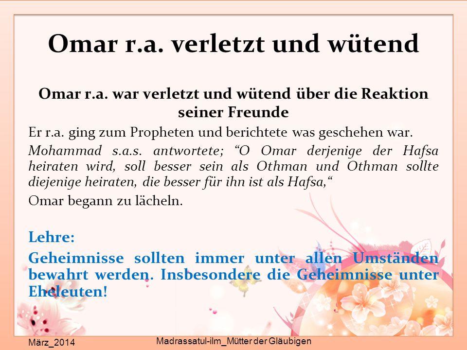 Omar r.a. verletzt und wütend