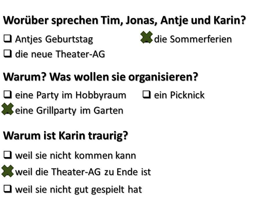 Worüber sprechen Tim, Jonas, Antje und Karin