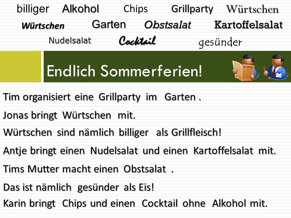Endlich Sommerferien! Würtschen Cocktail billiger Alkohol Chips