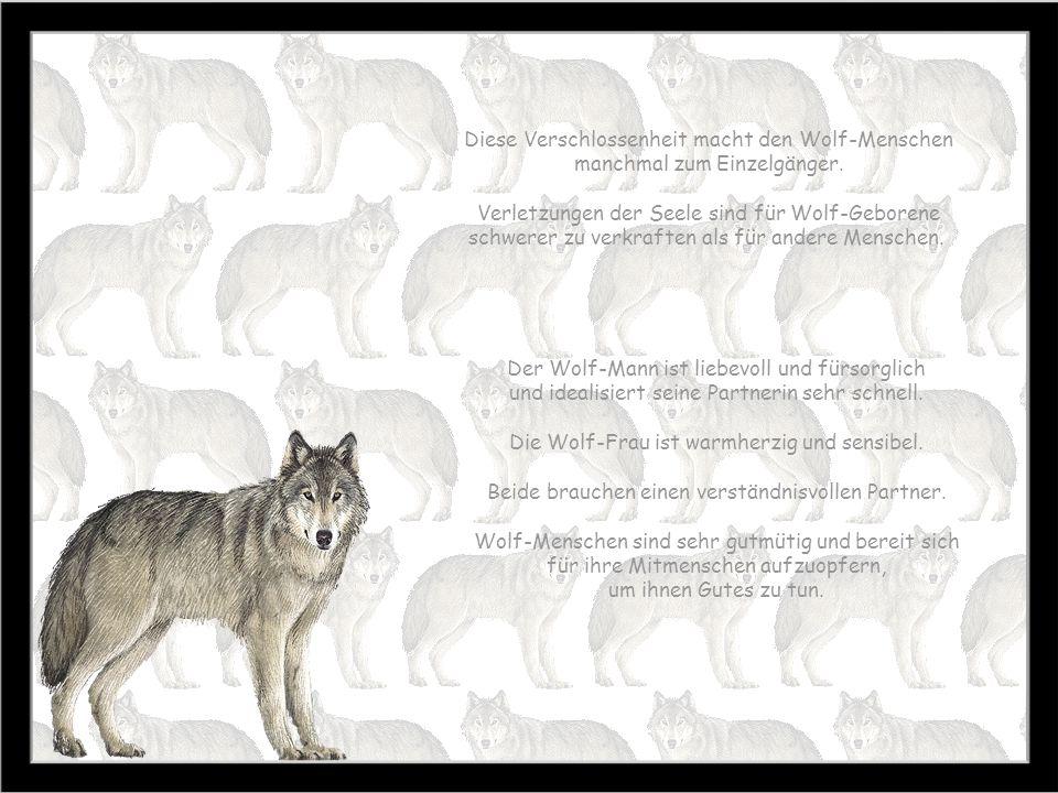 Der Wolf-Mann ist liebevoll und fürsorglich