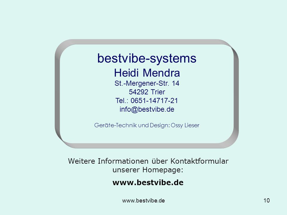 bestvibe-systems Heidi Mendra St.-Mergener-Str. 14 54292 Trier