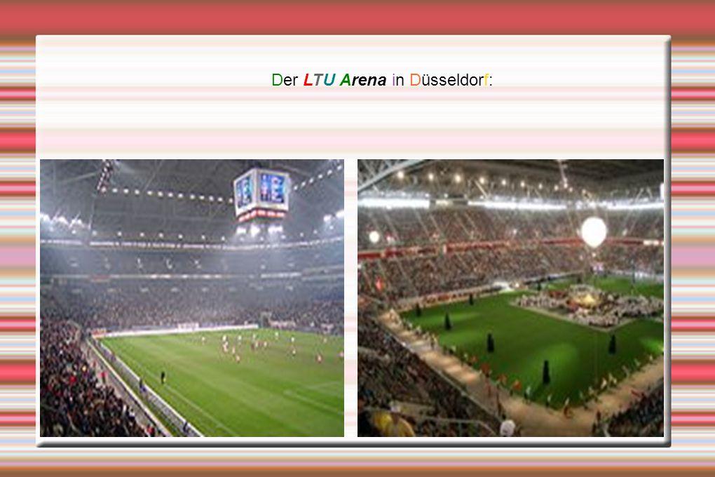 Der LTU Arena in Düsseldorf: