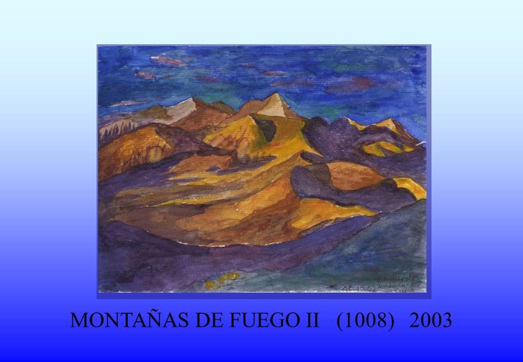MONTAÑAS DE FUEGO II (1008) 2003