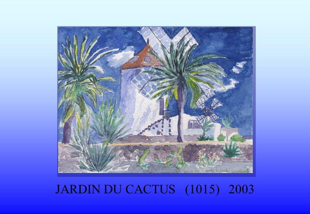 JARDIN DU CACTUS (1015) 2003