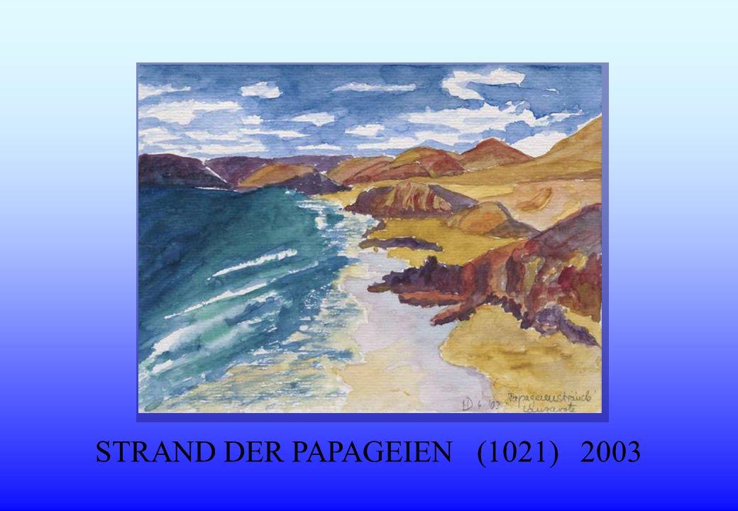 STRAND DER PAPAGEIEN (1021) 2003