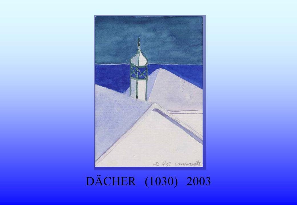DÄCHER (1030) 2003