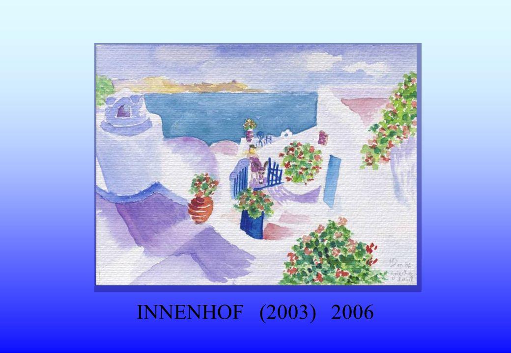 INNENHOF (2003) 2006