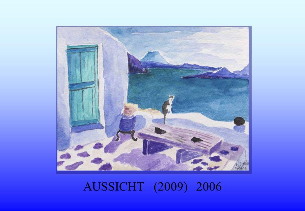 AUSSICHT (2009) 2006