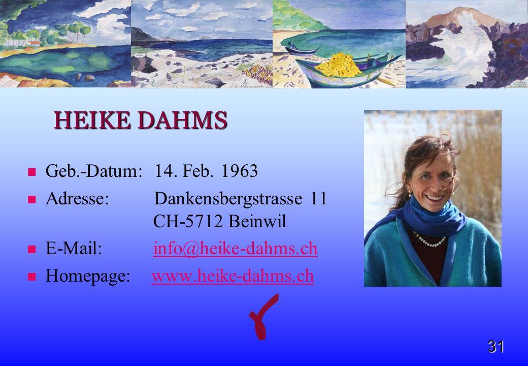HEIKE DAHMS Geb.-Datum: 14. Feb. 1963