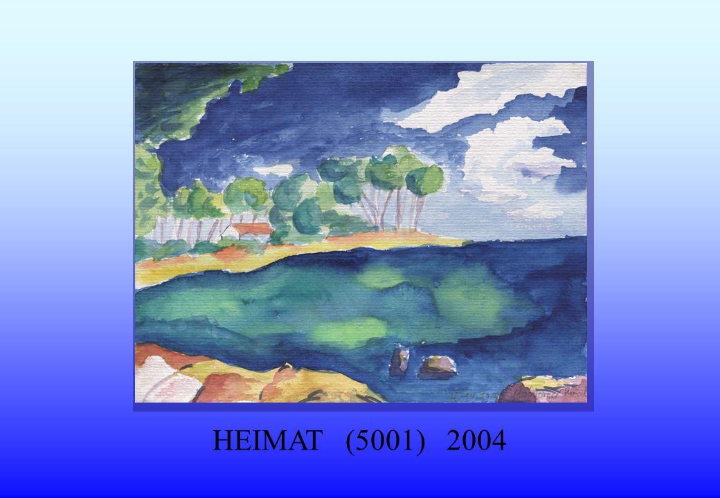 HEIMAT (5001) 2004