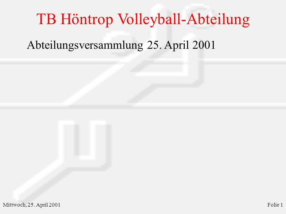 Abteilungsversammlung 25. April 2001