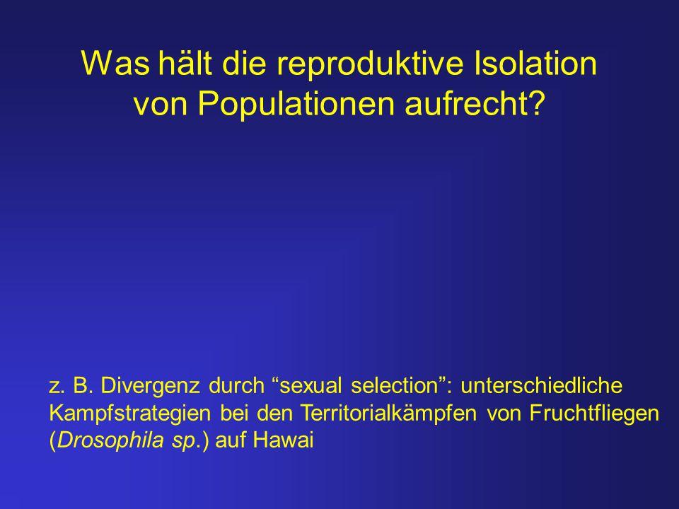 Was hält die reproduktive Isolation von Populationen aufrecht