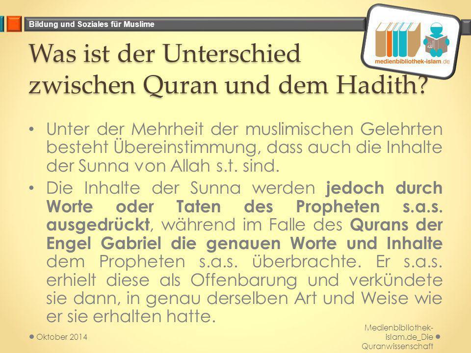 Was ist der Unterschied zwischen Quran und dem Hadith