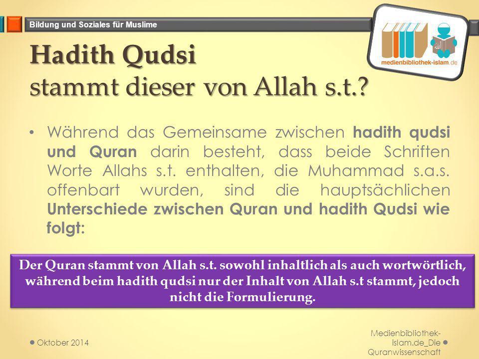Hadith Qudsi stammt dieser von Allah s.t.