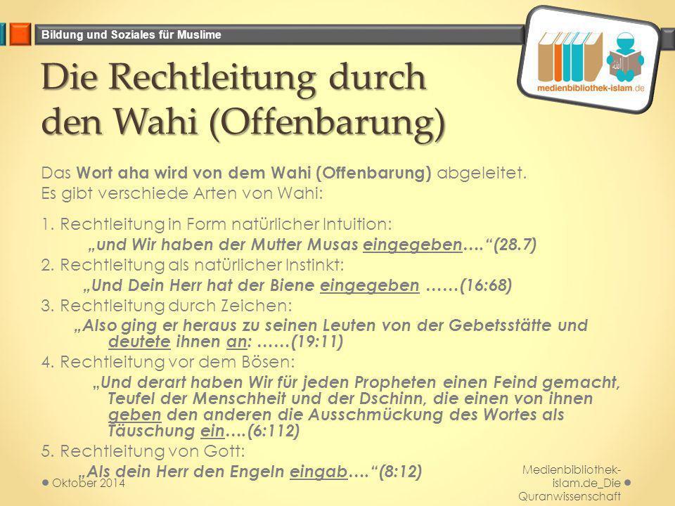 Die Rechtleitung durch den Wahi (Offenbarung)