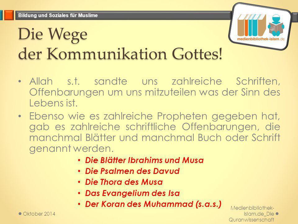 Die Wege der Kommunikation Gottes!