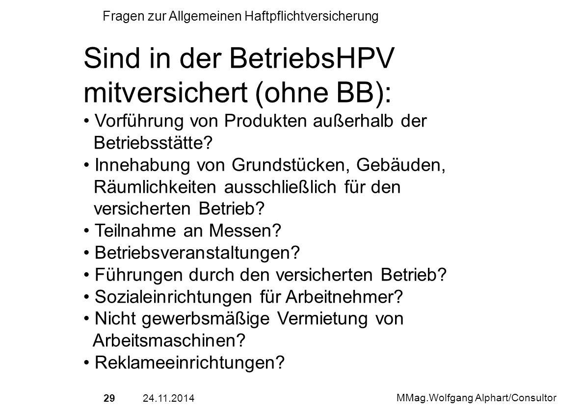 Sind in der BetriebsHPV mitversichert (ohne BB):