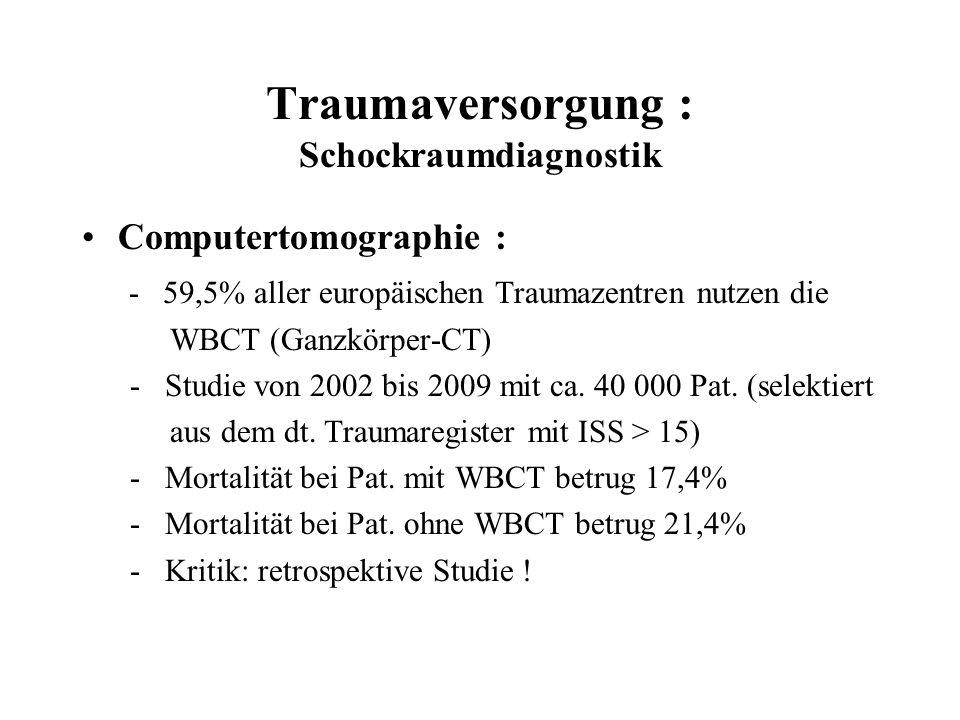 Traumaversorgung : Schockraumdiagnostik