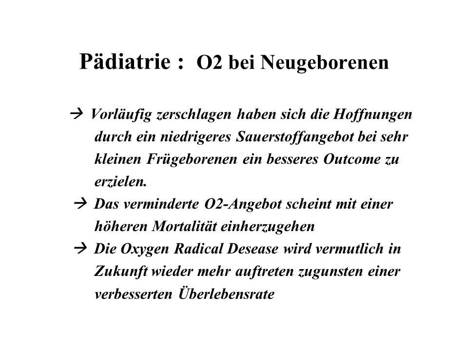 Pädiatrie : O2 bei Neugeborenen