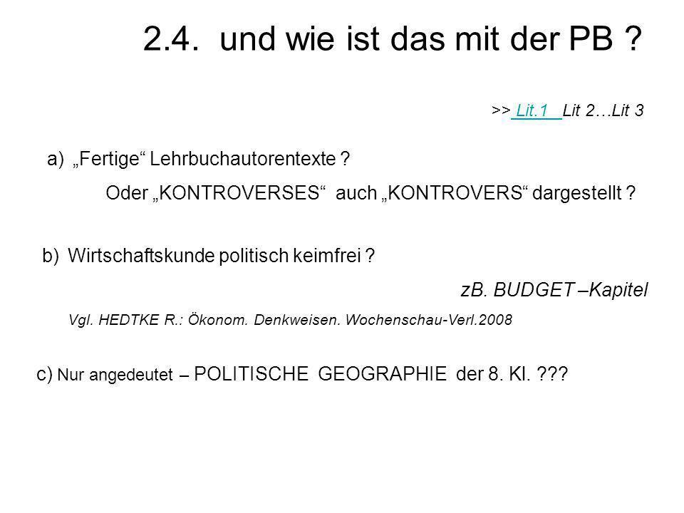 2.4. und wie ist das mit der PB >> Lit.1 Lit 2…Lit 3