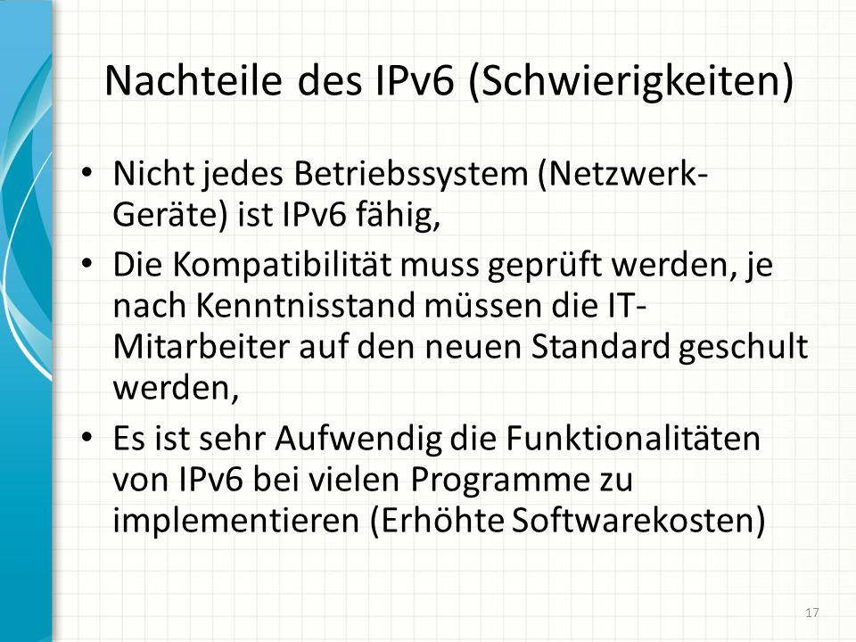 Nachteile des IPv6 (Schwierigkeiten)