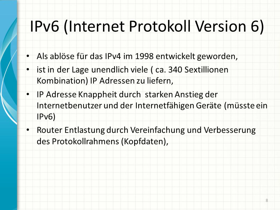 IPv6 (Internet Protokoll Version 6)