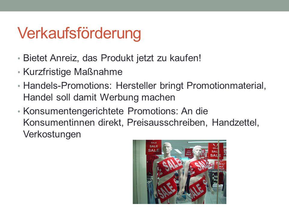 Verkaufsförderung Bietet Anreiz, das Produkt jetzt zu kaufen!