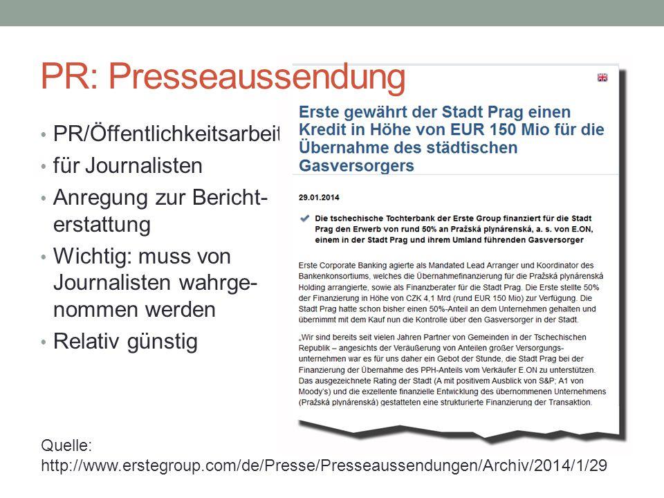 PR: Presseaussendung PR/Öffentlichkeitsarbeit für Journalisten