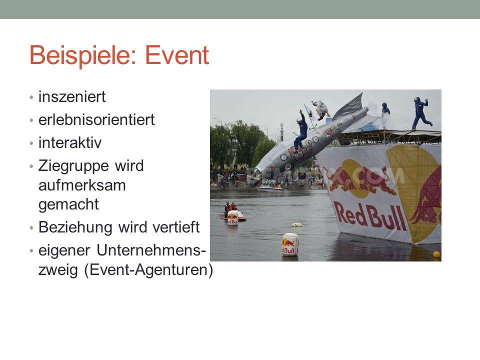 Beispiele: Event inszeniert erlebnisorientiert interaktiv
