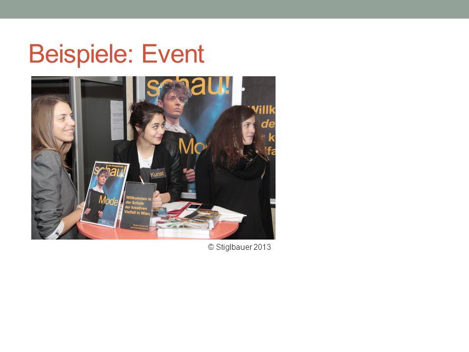 Beispiele: Event © Stiglbauer 2013