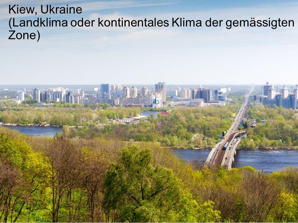 Kiew, Ukraine (Landklima oder kontinentales Klima der gemässigten Zone)