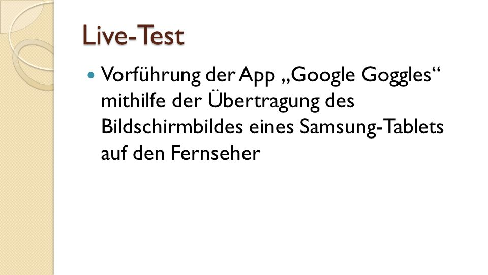 """Live-Test Vorführung der App """"Google Goggles mithilfe der Übertragung des Bildschirmbildes eines Samsung-Tablets auf den Fernseher."""