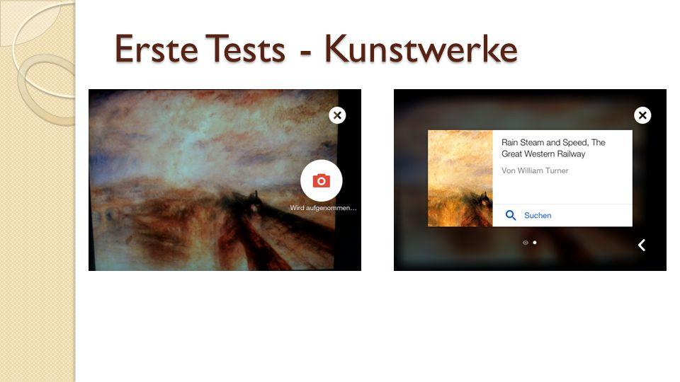 Erste Tests - Kunstwerke