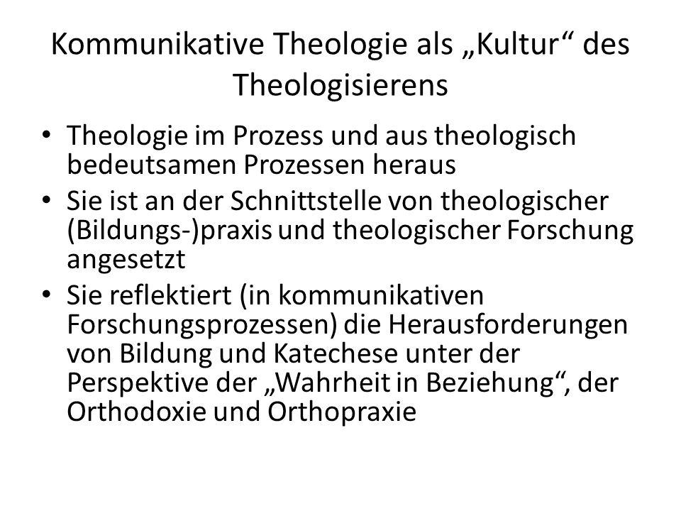 "Kommunikative Theologie als ""Kultur des Theologisierens"
