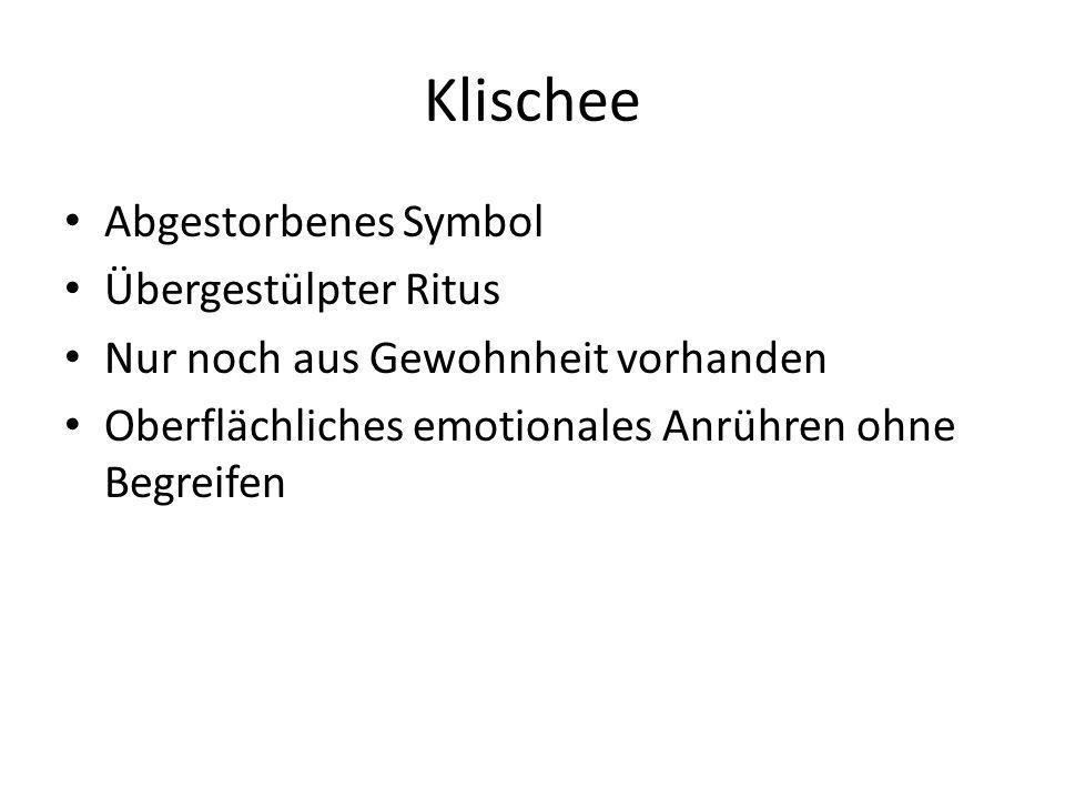 Klischee Abgestorbenes Symbol Übergestülpter Ritus